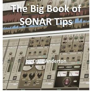 eBook: The Big Book of SONAR Tips by Craig Anderton