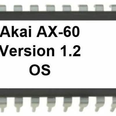 Akai AX60 -  Version 1.2 EPROM latest OS AX-60 Update Upgrade Vintage Synthesizer Firmware