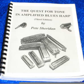 Pete Sheridan The Quest For Tone In Amplified Blues Harp - Vintage Harmonica/ Amp/ Guitar Book