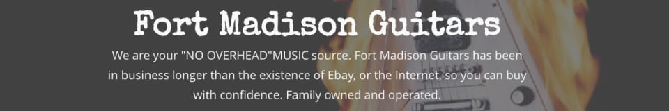 Fort Madison Guitars
