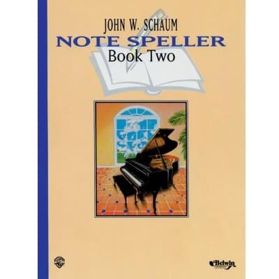 Note Speller by John W. Schaum - Book 2