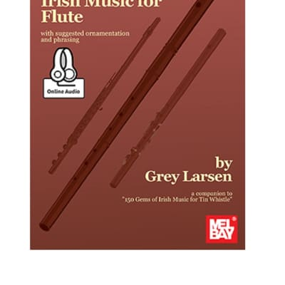 Mel Bay 98216M 150 Gems of Irish Music for Flute (Book + Online Audio) by Grey Larsen