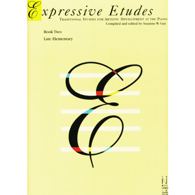 Expressive Etudes: Studies for Artistic Development at the Piano - Book 2