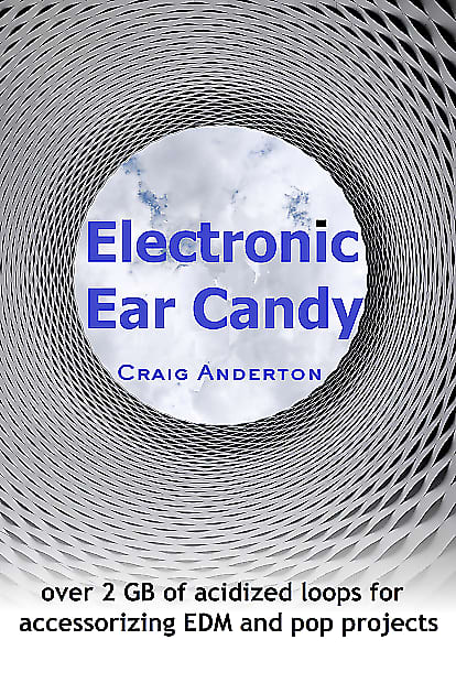 Free Sample: Electronic Ear Candy by Craig Anderton