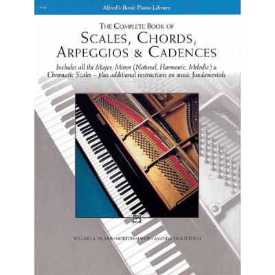 The Complete Book of Scales, Chords, Arpeggios & Cadences by Willard A. Palmer, Morton Manus, and Amanda Vick Lethco