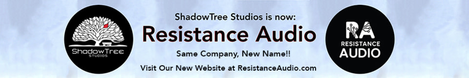 Resistance Audio (Formerly ShadowTree Studios)