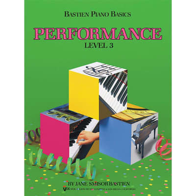 Bastien Piano Basics: Performance - Level 3 by James Bastien (Method Book)