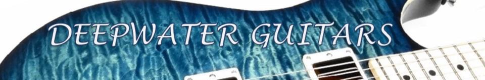 Deepwater Guitars, a Northwest Guitar Company