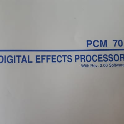 Lexicon PCM 70 Digital Effects Processor with Rev.2.00 Software Owners Manual  1985