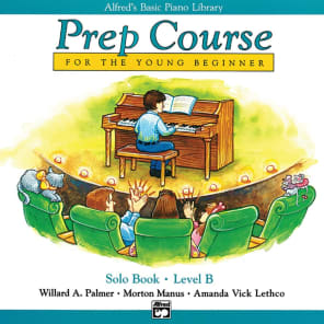 Alfred 00-3096 Alfred's Basic Piano Library Prep Course - Solo Book (Level B)