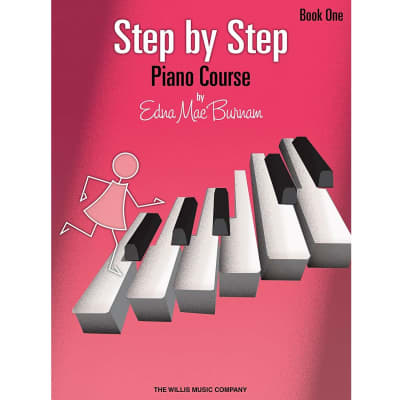 Step by Step Piano Course by Edna Mae Burnam - Book One (Method Book)