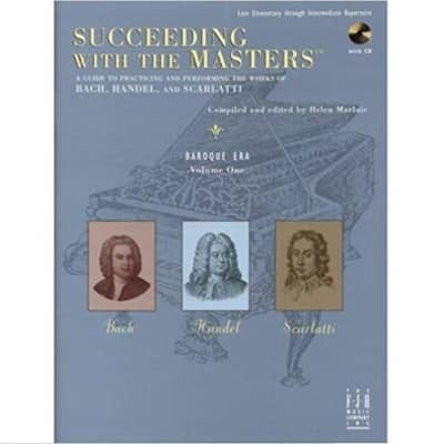 Succeeding with the Masters - Baroque Era, Volume 1 (Late Elementary through Intermediate Repertoire) (w/ CD)