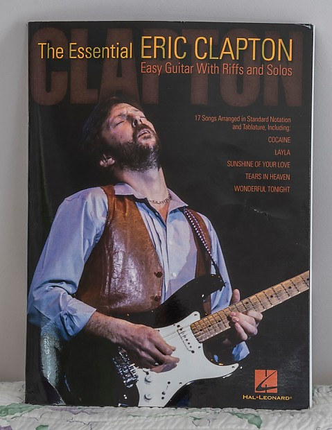 Hal Leonard THE ESSENTIAL ERIC CLAPTON EASY GUITAR WITH RIFFS | Reverb