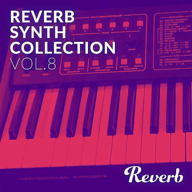 Reverb Sequential Circuits Six-Trak Synth Collection Sample Pack by Rik  Marston