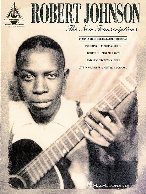Robert Johnson New Transcriptions Sheet Music Book | Reverb