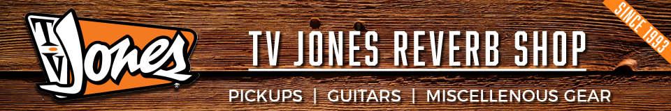 TV Jones Reverb Shop