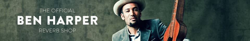 The Official Ben Harper Reverb Shop