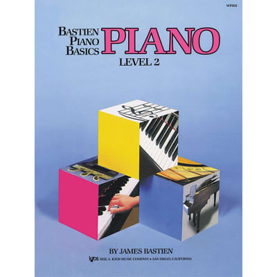 Bastien Piano Basics: Piano - Level 2 by James Bastien (Method Book)