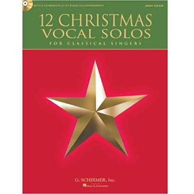 12 Christmas Vocal Solos For Classical Singers - High Voice (w/ CD)