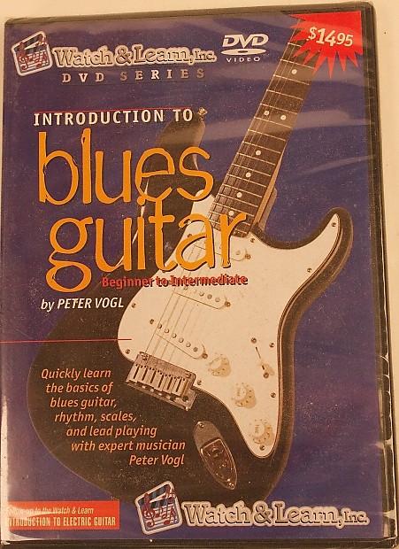 INTRODUCTION TO BLUES GUITAR BEGINNER- INTERMEDIATE DVD Peter Vogl Watch &  Learn