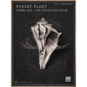 Alfred 00-44095 Robert Plant: Lullaby and . . . the Ceaseless Roar Guitar TAB Book