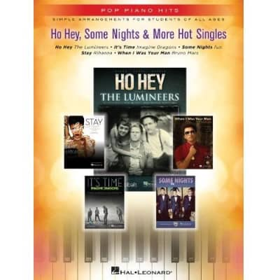Ho Hey, Some Nights & More Hot Singles: Simple Arrangements for Students of All Ages - Pop Piano Hits