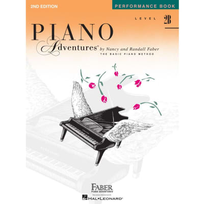 Faber Piano Adventures Level 2B - Performance Book - 2nd Edition: Piano Adventures