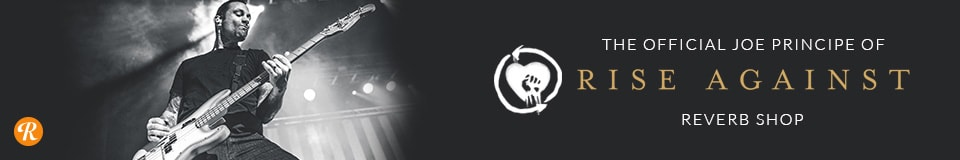 The Official Joe Principe of Rise Against Reverb Shop