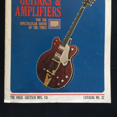 Gretsch Guitars and Amplifiers Catalog No. 32, 1965