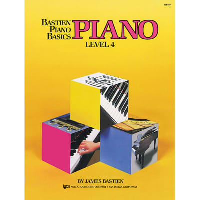 Bastien Piano Basics: Piano - Level 4 by James Bastien (Method Book)