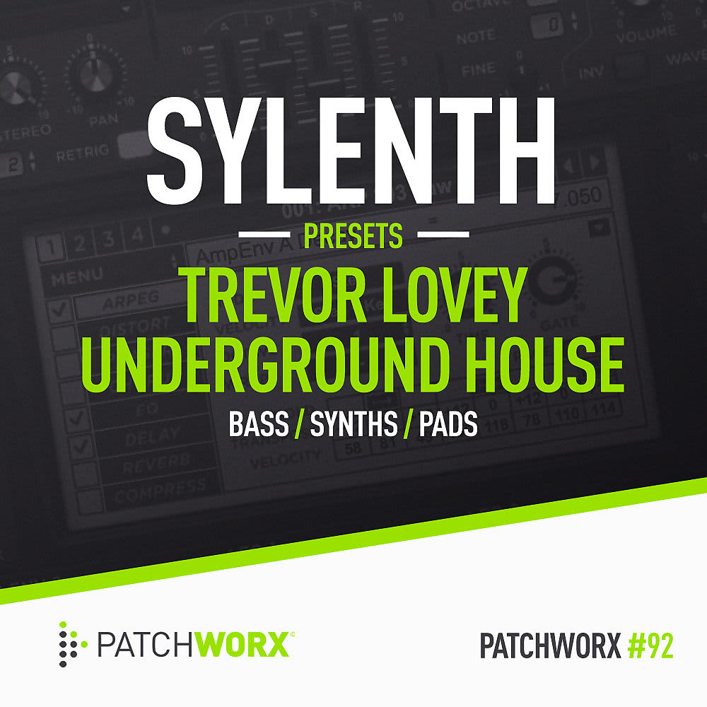 Loopmasters trevor loveys 90s house sylenth presets reverb for Classic 90s house loopmasters