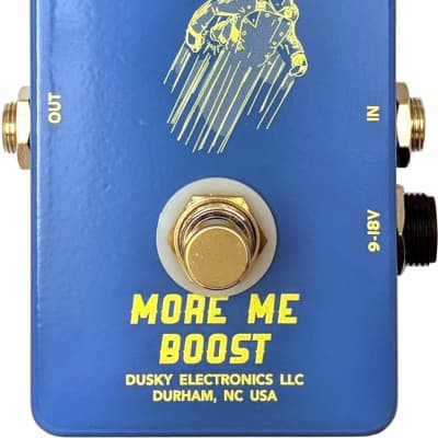 Dusky Electronics More Me - Clean Boost Pedal