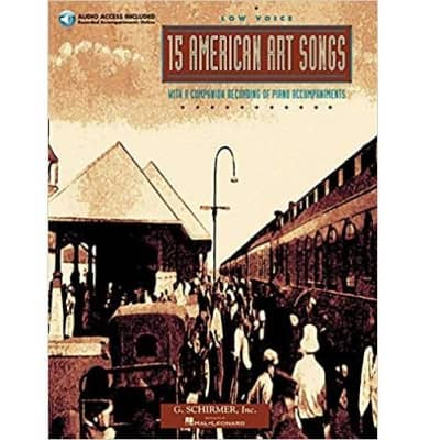 15 American Art Songs with 8 Companion Recordings of Piano Accompaniments - Low Voice (w/ CD)
