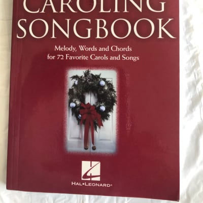 The Christmas Caroling Songbook Melody, Words and Chords Sheet Music Song Book