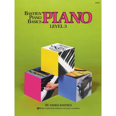 Bastien Piano Basics: Piano - Level 3 by James Bastien (Method Book)