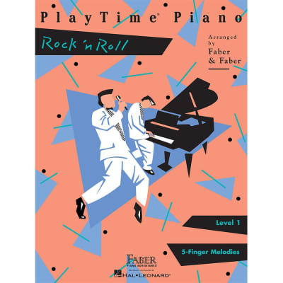 PlayTime Piano: Rock 'n Roll - Level 1: 5-Finger Melodies