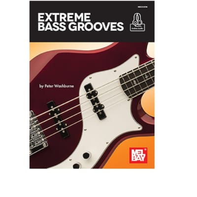 Mel Bay 30695M Extreme Bass Grooves (Book + Online Audio) by Peter Washburne