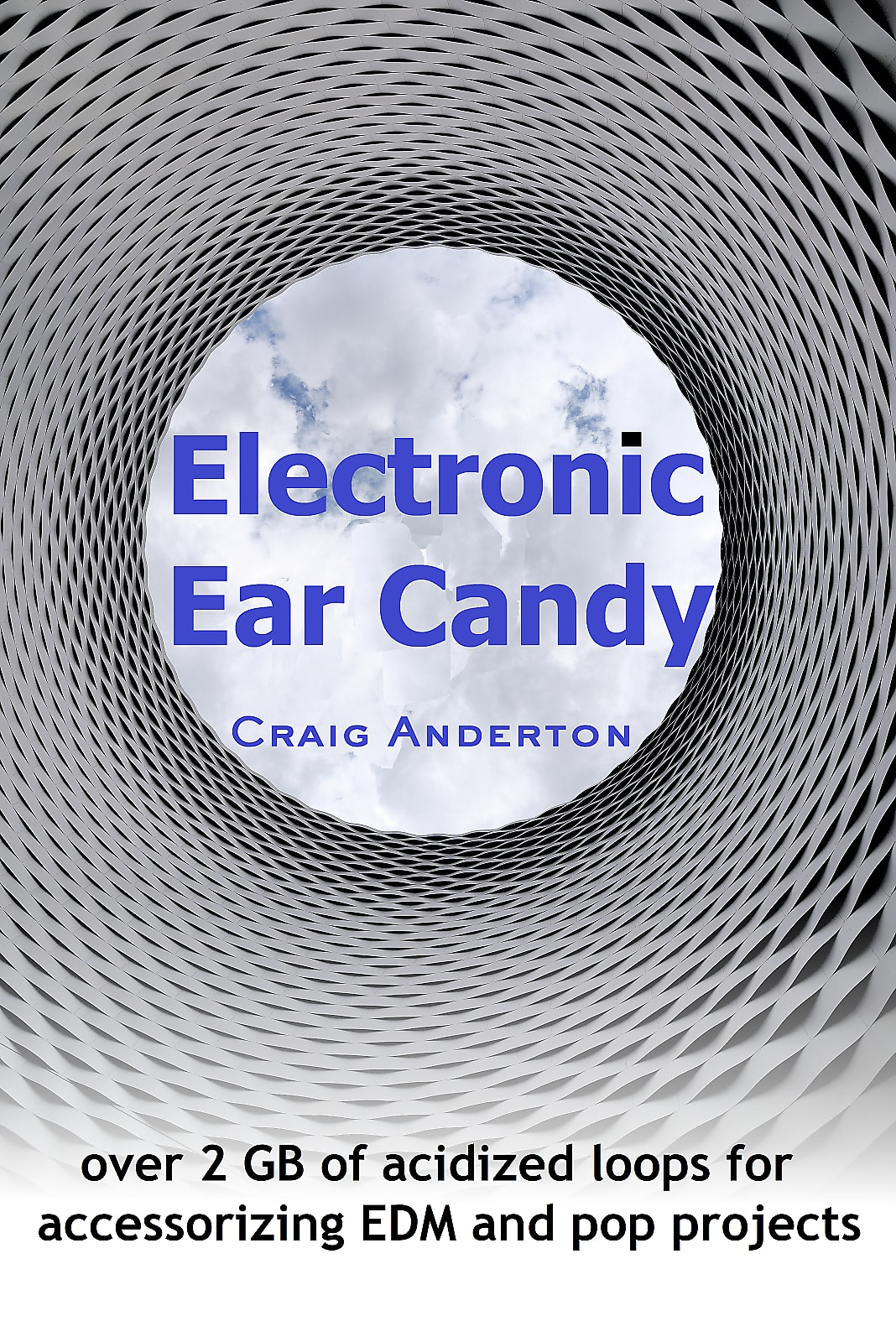 Electronic Ear Candy by Craig Anderton
