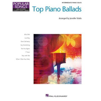 Top Piano Ballads - 8 Great Arrangements (Intermediate Piano Solo)