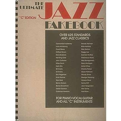 The Ultimate Jazz Fakebook: 625+ Standards & Classics - C Edition (PVG Songbook)