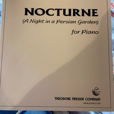 Theodore Pressee Company Behzad Ranjbaran Nocturne (a night in a Persian garden) For Piano