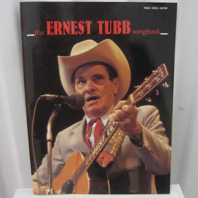 Ernest Tubb The Songbook Piano Vocal Guitar Sheet Music Song Book