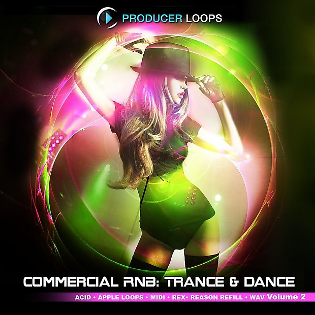 Producer Loops Commercial RnB: Trance & Dance Vol 2