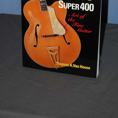 Book Gibson Super 400 by Tom Van Hoose