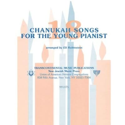 18 Chanukah Songs for the Young Pianist (Easy Piano Songbook)