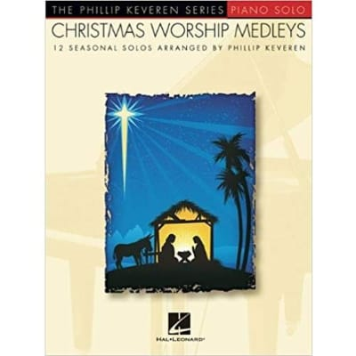 Christmas Worship Medleys: 12 Seasonal Solos (Piano Solo)