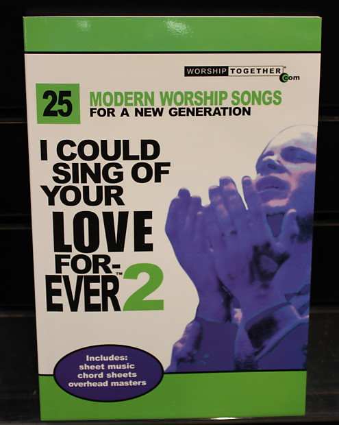 I Could Sing of Your Love Forever Volume 2 Piano/Vocal/Guitar | Reverb