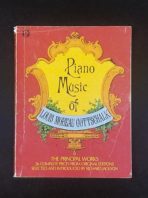 Piano Music Of Louis Moreau Gottschalk Piano Instruction Reverb