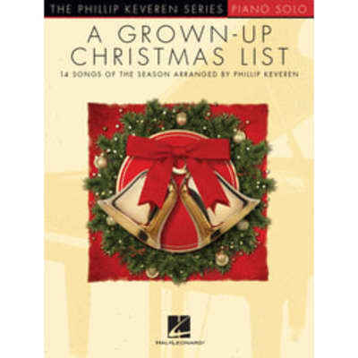A Grown-Up Christmas List: 14 Songs of the Season (Piano Solo)