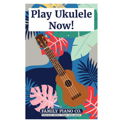 Play Ukulele Now by Family Piano Co